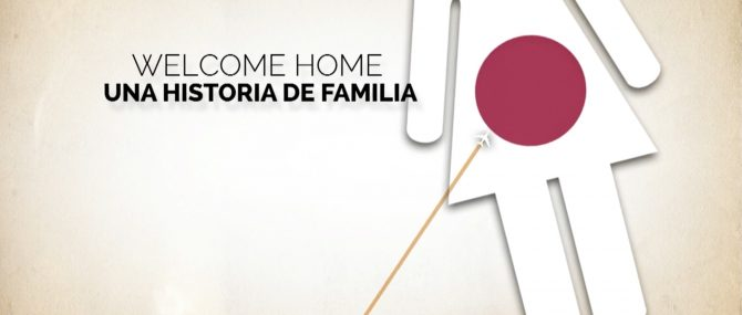 Welcome Home: una historia de familia